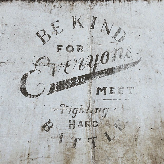 Be-kind-for-everyone-you-meet-is-fighting-a-hard-battle.jpg