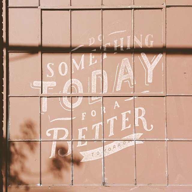 Do-something-today-for-a-better-tomorrow.jpg